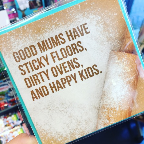 Good mums have sticky floors